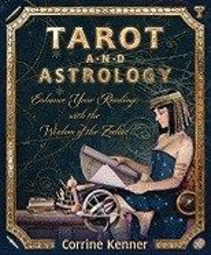 Bild på Tarot and Astrology: Enhance Your Readings with the Wisdom of the Zodiac