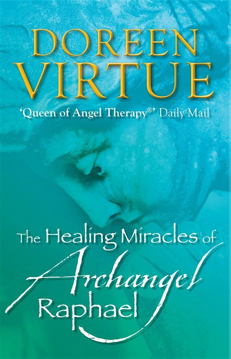 Bild på The Healing Miracles of Archangel Raphael
