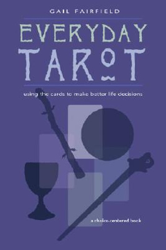 Bild på Everyday Tarot: Using the Cards to Make Better Life Decisions (Revised)