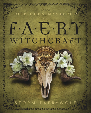 Bild på Forbidden Mysteries of Faery Witchcraft