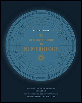 Bild på The Ultimate Guide to Numerology: Use the Power of Numbers and Your Birthday Code to Manifest Money, Magic, and Miracles