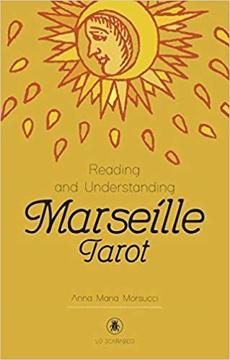 Bild på Reading and Understanding the Marseille Tarot