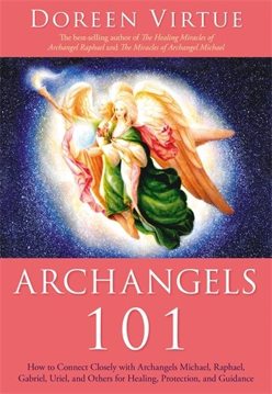 Bild på Archangels 101 - how to connect closely with archangels michael, raphael,