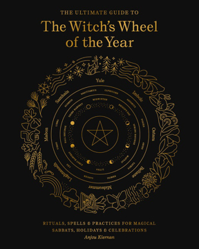 Bild på The Ultimate Guide to the Witch's Wheel of the Year